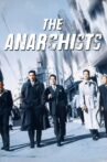 The Anarchists Movie Streaming Online
