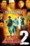 The Angrez 2 Movie Streaming Online