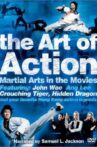 The Art of Action: Martial Arts in the Movies Movie Streaming Online