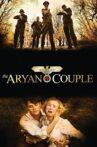 The Aryan Couple Movie Streaming Online