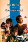 The Bastard and the Beautiful World Movie Streaming Online