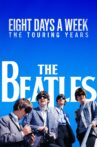 The Beatles: Eight Days a Week - The Touring Years Movie Streaming Online