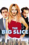 The Big Slice Movie Streaming Online