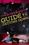 The Boys & Girls Guide to Getting Down Movie Streaming Online