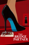 The Bridge Partner Movie Streaming Online