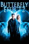 The Butterfly Effect 2 Movie Streaming Online
