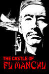 The Castle of Fu Manchu Movie Streaming Online