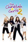 The Cheetah Girls 2 Movie Streaming Online