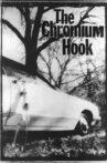 The Chromium Hook Movie Streaming Online
