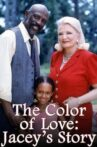 The Color of Love: Jacey's Story Movie Streaming Online