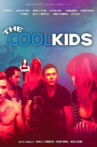 The Cool Kids Movie Streaming Online