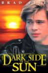 The Dark Side of the Sun Movie Streaming Online