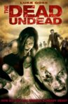 The Dead Undead Movie Streaming Online