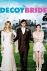 The Decoy Bride Movie Streaming Online