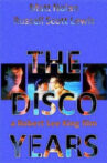 The Disco Years Movie Streaming Online