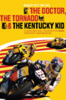 The Doctor, The Tornado & The Kentucky Kid Movie Streaming Online