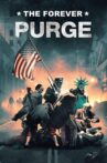 The Forever Purge Movie Streaming Online
