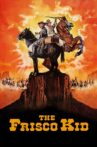 The Frisco Kid Movie Streaming Online