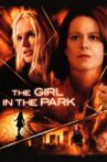 The Girl in the Park Movie Streaming Online