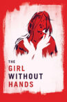 The Girl Without Hands Movie Streaming Online