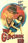 The Gumshoe Kid Movie Streaming Online