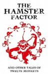The Hamster Factor and Other Tales of Twelve Monkeys Movie Streaming Online
