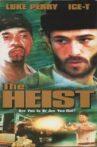 The Heist Movie Streaming Online