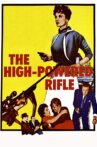 The High Powered Rifle Movie Streaming Online