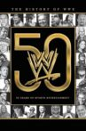 The History of WWE: 50 Years of Sports Entertainment Movie Streaming Online