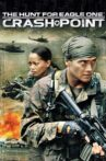 The Hunt for Eagle One: Crash Point Movie Streaming Online