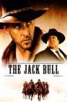 The Jack Bull Movie Streaming Online