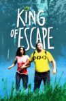The King of Escape Movie Streaming Online
