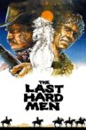 The Last Hard Men Movie Streaming Online