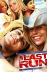 The Last Run Movie Streaming Online