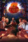 The Last Supper Movie Streaming Online