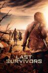 The Last Survivors Movie Streaming Online