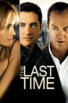 The Last Time Movie Streaming Online