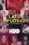 The Latin Explosion: A New America Movie Streaming Online