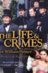 The Life and Crimes of William Palmer Movie Streaming Online