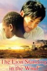The Lion Standing in the Wind Movie Streaming Online