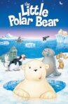 The Little Polar Bear Movie Streaming Online