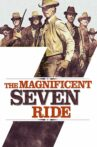 The Magnificent Seven Ride! Movie Streaming Online