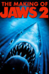 The Making of Jaws 2 Movie Streaming Online