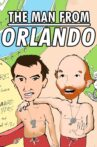 The Man from Orlando Movie Streaming Online