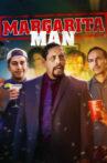 The Margarita Man Movie Streaming Online