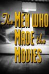 The Men Who Made the Movies: Raoul Walsh Movie Streaming Online