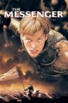 The Messenger: The Story of Joan of Arc Movie Streaming Online
