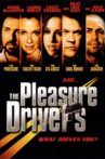 The Pleasure Drivers Movie Streaming Online
