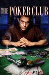 The Poker Club Movie Streaming Online