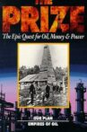 The Prize: The Epic Quest for Oil, Money & Power Movie Streaming Online